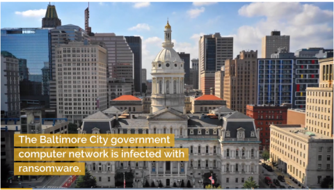 Baltimore City Government hit by ransomware attack
